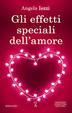 Cover of Gli effetti speciali dell'amore