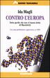 Cover of Contro l'Europa