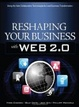Cover of Reshaping Your Business with Web 2.0