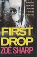 Cover of First Drop