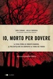 Cover of Io, morto per dovere