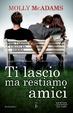 Cover of Ti lascio ma restiamo amici