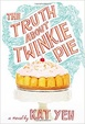 Cover of The Truth About Twinkie Pie