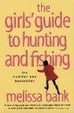 Cover of The Girls' Guide to Hunting and Fishing