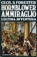 Cover of Hornblower ammiraglio: l'ultima avventura