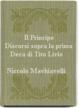 Cover of Il Principe - Discorsi sopra la prima Deca di Tito Livio