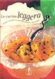 Cover of La cucina leggera