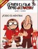 Cover of ¡PARA TI,QUE ERES JOVEN! TODO ES MENTIRA