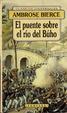 Cover of El puente sobre el Rio del Buho y otros relatos