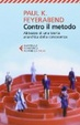 Cover of Contro il metodo. Abbozzo di una teoria anarchica della conoscenza