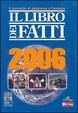Cover of Libro dei Fatti 2006