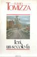 Cover of Ieri un secolo fa