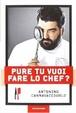 Cover of Pure tu vuoi fare lo chef?