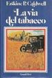 Cover of La via del tabacco