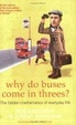 Cover of Why Do Buses Come in Threes?