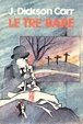 Cover of Le tre bare