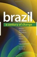 Cover of Brazil: A Century of Change