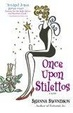Cover of Once Upon Stilettos
