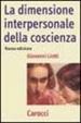 Cover of La dimensione interpersonale della coscienza