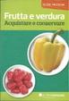 Cover of Frutta e verdura