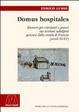 Cover of Domus hospitales. Ricoveri per viandanti e poveri nei territori subalpini percorsi dalla strada di Francia (secoli XI-XV)