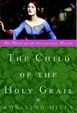 Cover of The Child of the Holy Grail