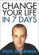 Cover of Change Your Life in Seven Days