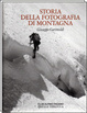 Cover of Storia della fotografia di montagna