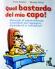Cover of Quel bastardo del mio capo