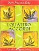 Cover of I quattro accordi. Guida pratica alla libertà personale. Un libro di saggezza tolteca
