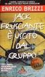 Cover of Jack Frusciante è uscito dal gruppo