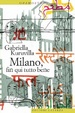 Cover of Milano, fin qui tutto bene