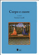 Cover of Corpo e cuore