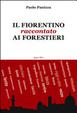 Cover of Il fiorentino raccontato ai forestieri
