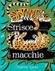 Cover of Strisce e macchie