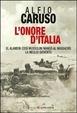 Cover of L'onore d'Italia. El Alamein: così Mussolini mandò al massacro la meglio gioventù