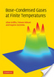 Cover of Bose-Condensed Gases at Finite Temperatures
