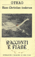 Cover of Racconti e fiabe