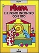 Cover of Pimpa e il primo incontro con Tito