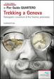 Cover of Trekking a Genova. Passeggiate e avventure di Peo Traverso, pensionato