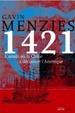 Cover of 1421 L'année où la Chine a découvert l'Amérique Mille quatre cent vingt et un