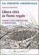 Cover of Libera città su fiume regale