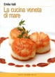 Cover of La cucina veneta di mare
