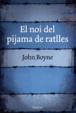 Cover of El noi del pijama de ratlles