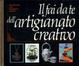 Cover of Il fai da te dell'artigianato creativo