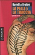 Cover of La pelle e la traccia