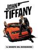 Cover of John Tiffany n. 1