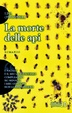 Cover of La morte delle api