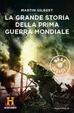 Cover of La grande storia della Prima guerra mondiale