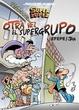 Cover of Superlópez: Otra vez el supergrupo